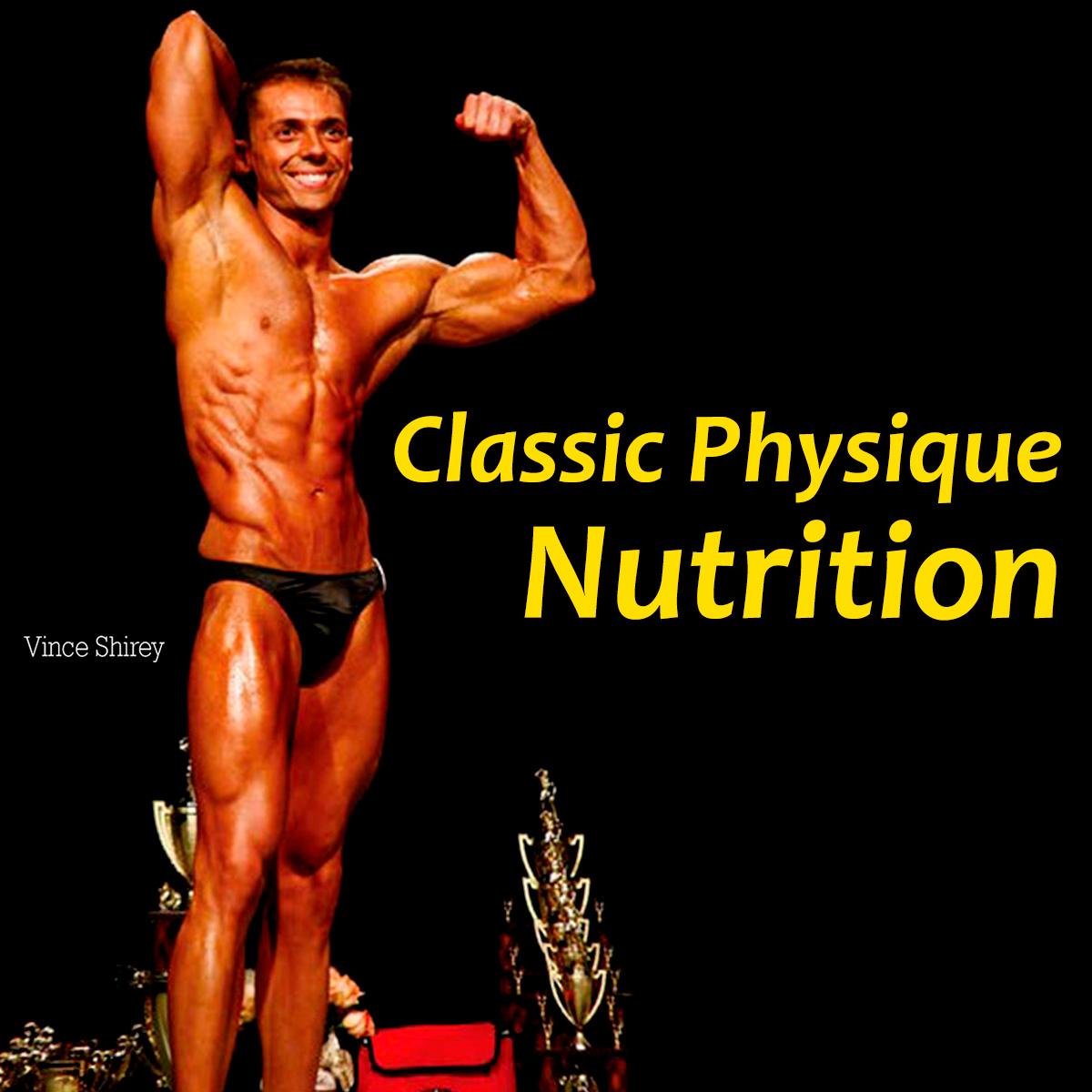 Classic Physique - Nutrition